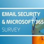 Hornetsecurity Studie untersucht Sicherheitsniveau bei E-Mail-Kommunikation und Einsatz von Microsoft 365